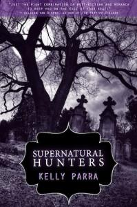 Supernatural Hunters by Kelly Parra