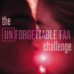 The Unforgettable Fan Challenge (with guaranteed prizes for everyone!)
