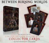 BETWEEN BURNING WORLDS - Pre-Order Offer