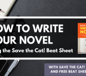 How to Write Your Novel Using the Save the Cat Beat Sheet
