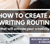 How to Create a Writing Routine that will Activate Your Creativity