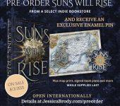 Special Pre-order Offer for SUNS WILL RISE!